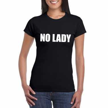Originele no lady tekst t shirt zwart dames carnavalskleding