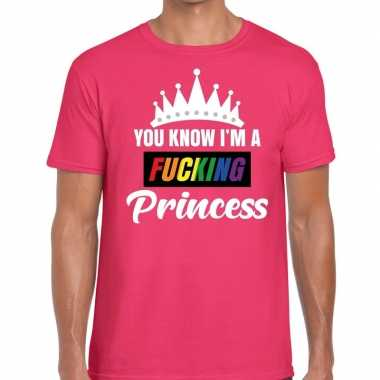 Originele roze you know i am a fucking princess gay pride t shirt her