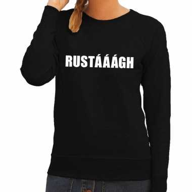 Originele rustaaagh tekst sweater / trui zwart dames carnavalskleding