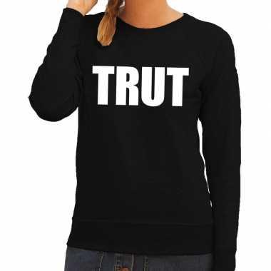Originele trut tekst sweater / trui zwart dames carnavalskleding