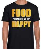 Originele food makes me happy t shirt carnavalskleding zwart heren